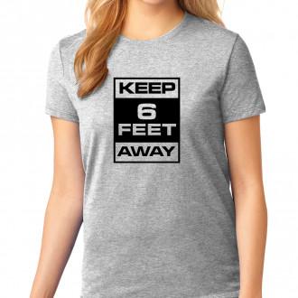 Keep 6 Feet Away - L